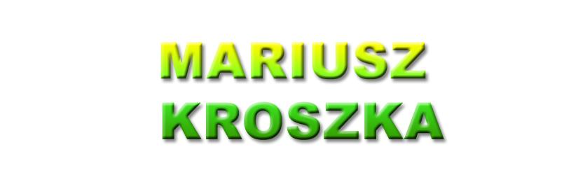 mariusz kroszka